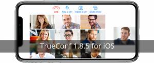 Bạn dùng iPhone X- đừng lo, Trueconf dành cho iOS đã có bản hỗ trợ mới nhất