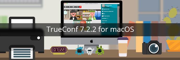 trueconf 7.2.2 cho macos